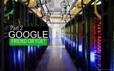 Google: Friend or Foe (2) – human data-trafficking